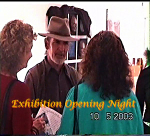 Exhibition Opening Night
